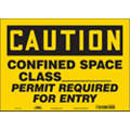 "Confined Space, Caution, Vinyl, 10"" x 14"", Adhesive Surface, Not Retroreflective"