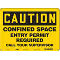 "Confined Space, Caution, Aluminum, 10"" x 14"", With Mounting Holes, Not Retroreflective"