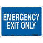 Emergency Exit Only Signs