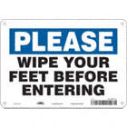 Please: Wipe Your Feet Before Entering Signs