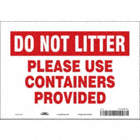 Do Not Litter: Please Use Containers Provided Signs