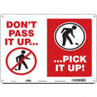 Don't Pass It Up... Pick It Up! Signs