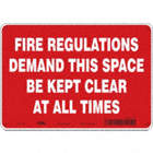 Fire Regulations Demand This Space Be Kept Clear At All Times Signs