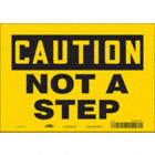 Caution: Not A Step Signs