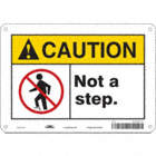 Caution: Not A Step. Signs