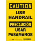 Caution/Precaucion: Use Handrail/Usar El Pasamanos Signs