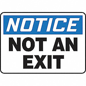 SAFETY SIGN NOT AN EXIT VINYL