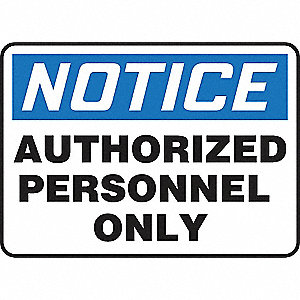 SAFETY SIGN AUTHORIZED PERS VINYL