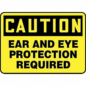 SAFETY SIGN EAR AND EYE PROT VINL
