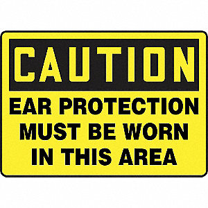 SAFETY SIGN EAR PROTECTIONVINYL