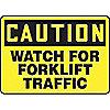 SAFETY SIGN FORKLIFT TRAFFIC PLAS