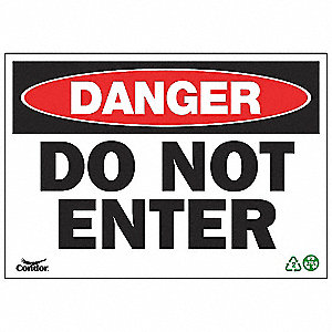 SIGN DANGER NO ENTER 7X10 SA