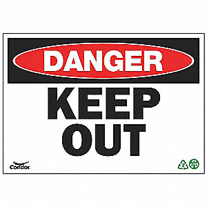 SIGN DANGER KEEP OUT 7X10 PL