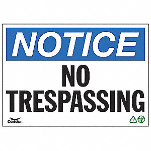 SIGN NOTICE NO TRESPASS 7X10 PL