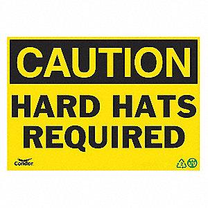 SIGN CAUTION HARD HAT 7X10 PL