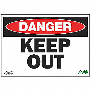 SIGN DANGER KEEP OUT 10X14 SA