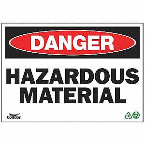 SIGN DANGER HAZ MATERIAL 10X14 SA