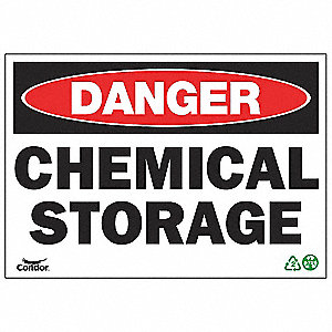 SIGN DANGER CHEM STORAGE 10X14 PL