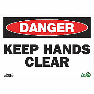 SIGN DANGER HAND CLEAR 10X14 PL