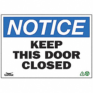 SIGN NOTICE DOOR CLOSED 10X14 SA
