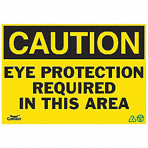 SIGN CAUTION EYE PROTECTION 10X14