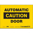 Caution: Automatic Door Signs