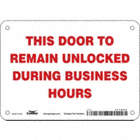 This Door To Remain Unlocked During Business Hours Signs