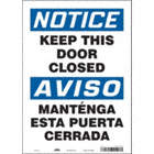 Notice/Aviso: Keep This Door Closed/Mantenga Esta Puerta Cerrada Signs