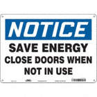 Notice: Save Energy Close Doors When Not In Use Signs