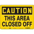 "Authorized Personnel and Restricted Access, Caution, Aluminum, 10"" x 14"", With Mounting Holes"