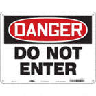Danger: Do Not Enter Signs