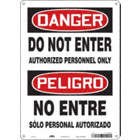 Danger/Peligro: Do Not Enter Authorized Personnel Only/No Entre Solo Personal Autorizado Signs