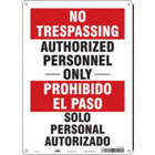 No Trespassing/Prohibida El Paso: Authorized Personnel Only/Solo Personal Autorizado Signs