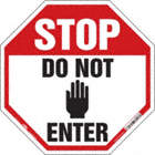 Octagon Stop: Do Not Enter Signs