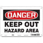 Danger: Keep Out Hazard Area Signs