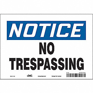 "Trespassing and Property, Notice, Vinyl, 7"" x 10"", Adhesive Surface, Not Retroreflective"