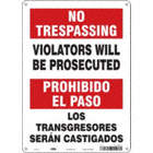 No Trespassing/Prohibida El Paso: Violators Will Be Prosecuted/Los Transgresores Seran Castigados Signs