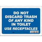Do Not Discard Trash Of Any Kind In Toilet Use Receptacles Signs