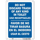 Do Not Discard Trash Of Any Kind In Toilet Use Receptacles/Favor De No Tirar Basura En El Inodoro. Usar El Cesto. Signs