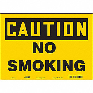 "No Smoking, Caution, Vinyl, 10"" x 14"", Adhesive Surface, Not Retroreflective"