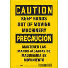 Caution/Precaucion: Keep Hands Out Of Moving Machinery/Mantener Las Manos Alejadas De Maquinaria En Movimento Signs