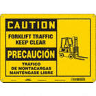 Caution/Precaucion: Forklift Traffic Keep Clear/Trafico De Montacargas Mantengase Libre Signs
