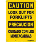 Caution/Precaucion: Look Out For Forklifts/Cuidado Con Los Montacargas Signs