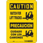Caution/Precaucion: Watch For Lift Trucks/Cuidado Con Los Camiones Signs