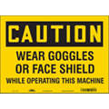 "Machine and Operational, Caution, Vinyl, 10"" x 14"", Adhesive Surface, Not Retroreflective"