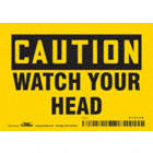 Caution: Watch Your Head Signs
