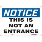 Notice: This Is Not An Entrance Signs