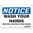 Notice: Wash Your Hands Before Leaving This Room Signs