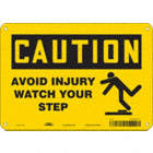 Caution: Avoid Injury Watch Your Step Signs