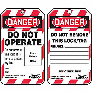 Lockout Tag, Plastic, Do Not Operate Do Not Remove This Lock, It is Here to Protect My Life